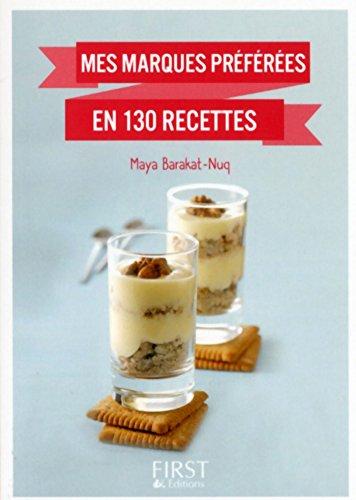 Petit livre de - Mes marques préférées en 130 recettes (Le petit livre) (French Edition)