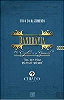 Bandrávia – O Capitão e o General (Portuguese Edition)