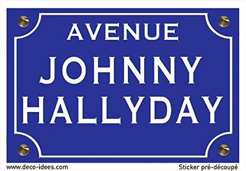 Deco-idees Sticker Plaque de Rue, Johnny Hallyday - Autocollant de Haute qualité