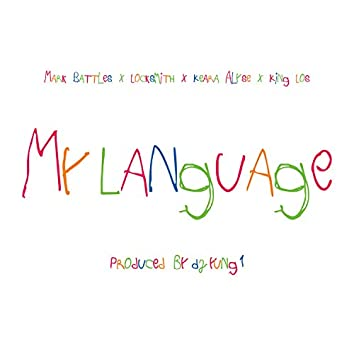 My Language (feat. Keara Alyse)