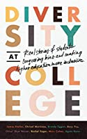Diversity at College: Real Stories of Students Conquering Bias and Making Higher Education More Inclusive
