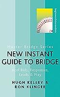 New Instant Guide to Bridge (Latest Edition) (Master Bridge)