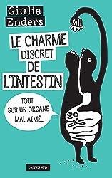 livre Le charme discret de l'intestin : Tout sur un organe mal aimé