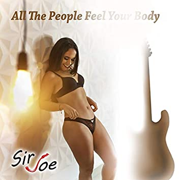 All the People Feel Your Body