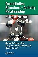 Quantitative Structure - Activity Relationship: A Practical Approach
