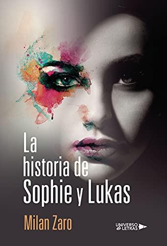 La historia de Sophie y Lukas de Milan Zaro
