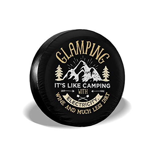 Glamping It's Like Camping Spare Tire Cover Waterproof Dust-Proof UV Sun Wheel Tire Cover Fit for Jeep,Trailer, RV, SUV and Many Vehicle 15 Inch
