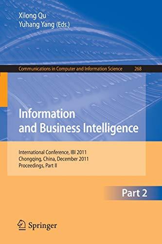 Information and Business Intelligence: International Conference, IBI 2011, Chongqing, China, December 23-25, 2011. Proceedings, Part II