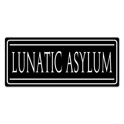 SWT-T Lunatic Asylum | Normal - Metal Signo de pared Placa Art Inspirational
