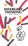 Divergent Thinking (Creativity Research)