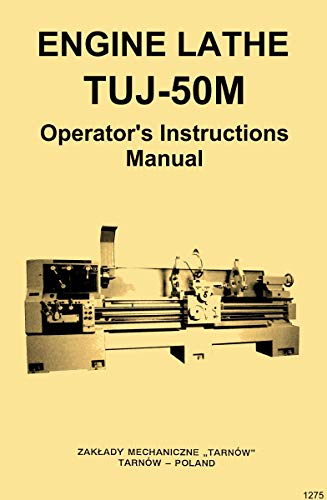 Lowest Price! TUJ-50M Tarnow, Polamco, Toolmex, Famot, AFM Metal Lathe Owner's Operator's Manual