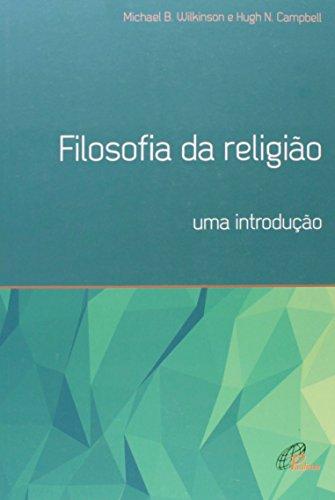 Filosofia da Religião. Uma Introdução