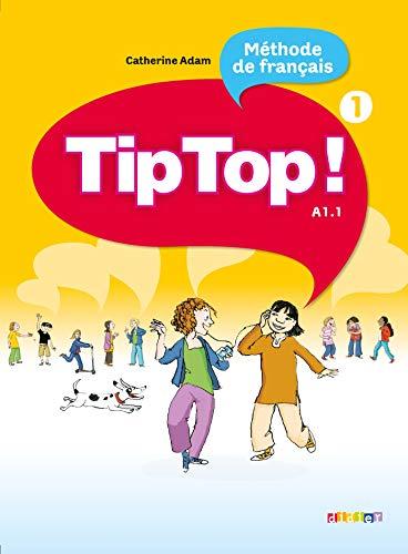 Tip Top! 1 - Livre de l´eleve: Szkoła podstawowa
