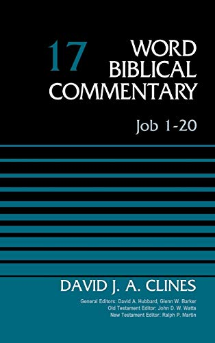 Job 1-20, Volume 17 (17) (Word Biblical Commentary)