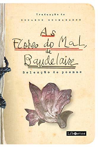 As flores do mal, de Baudelaire: selecção de poemas