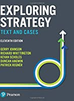 Exploring Strategy: Text and Cases (11th Edition)