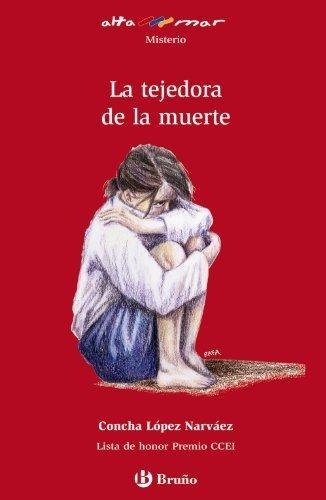La tejedora de la muerte (Alta Mar / Open Sea) (Spanish Edition) by Concha Lopez Narvaez, Rafael Salmeron Lopez (2011) Paperback