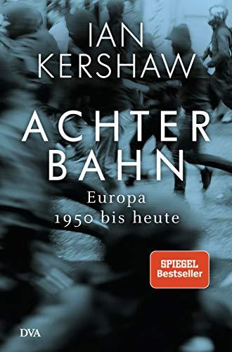 Buchseite und Rezensionen zu 'Achterbahn' von Ian Kershaw