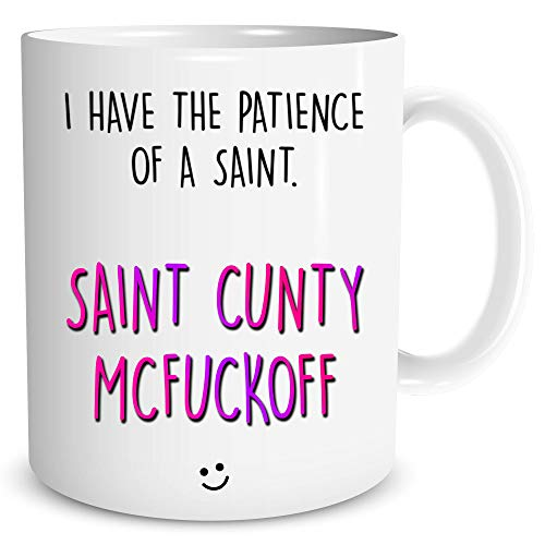 Funny Coffee Mugs Rude Mug Swearing Gift Patience of A Saint Adult Humour Profanity Gifts Best Friend Birthday Christmas Work Cup WSDMUG1356