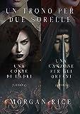 Pacchetto Un Trono per due Sorelle (Libri 2 e 3)