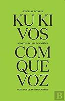 Ku Ki Vos | Com Que Voz (Portuguese Edition)