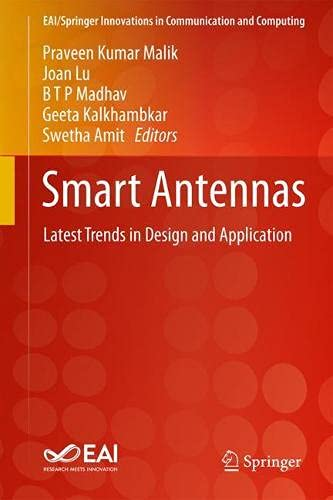 Smart Antennas: Latest Trends in Design and Application (EAI/Springer Innovations in Communication and Computing)