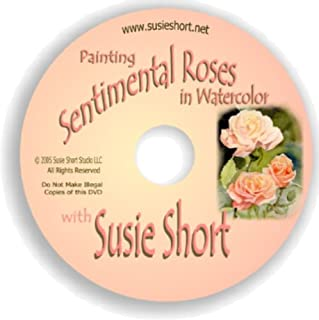 Painting Sentimental Roses in Watercolor with Susie Short