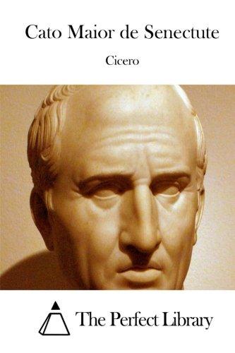 Cato Maior de Senectute (Perfect Library) download ebooks PDF Books
