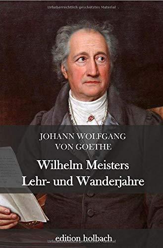 Wilhelm Meisters Lehr- und Wanderjahre