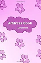 Address Book Large Print: With Birthdays and anniversaries . Friends & Family birthdays & addresses & phone numbers and More ; Refillable pages  & ... & Mom & women & men (Volume RRREDR5543 )