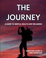 The Journey - A guide on mental health and wellbeing