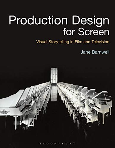 Production Design For Screen: Visual Storytelling In Film And Television (Required Reading Range)