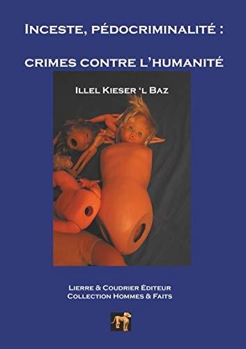 Inceste et pédocriminalité, crimes contre l'humanité