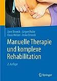 Manuelle Therapie und komplexe Rehabilitation - Uwe Streeck