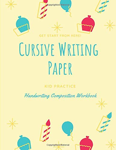 Cursive Writing Paper: Handwriting Practice Workbook for Kids and Teens , 120 pages, 8.5x11 inches  no.15