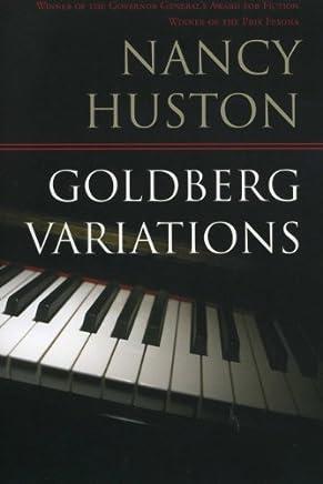 Goldberg Variations by Nancy Huston (October 20,2008)