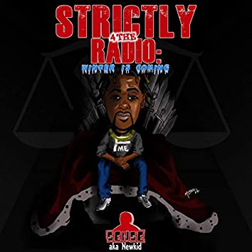 Strictly 4 the Radio: Winter Is Coming