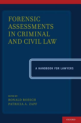 Compare Textbook Prices for Forensic Assessments in Criminal and Civil Law: A Handbook for Lawyers 1 Edition ISBN 9780199766857 by Roesch, Ronald,Zapf, Patricia A.