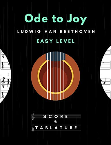 Ode to Joy – Solo Guitar Easy Level -Traditional Song In Standard Notation and Tablature for Beginners: TABS and Scores with short TAB description and Chord Chart, Ukulele Strum Black Cover