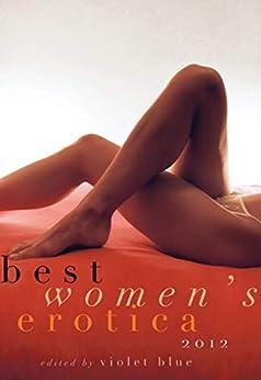 Best Women's Erotica 2012 by [Violet Blue]