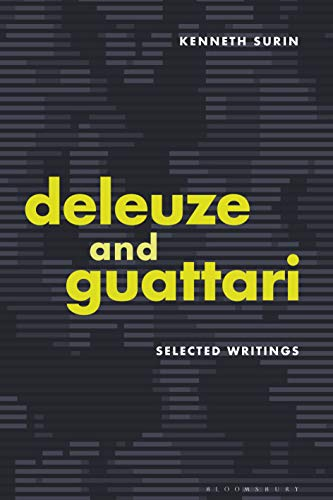 Deleuze and Guattari: Selected Writings (English Edition)