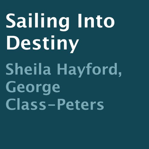 Sailing into Destiny audiobook cover art