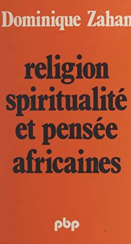 Religion, spiritualité et pensée africaines