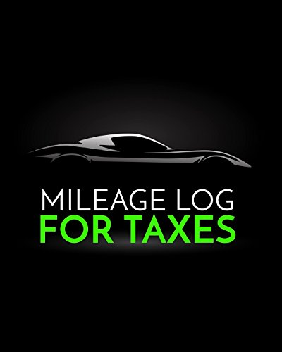 Mileage Log For Taxes: Vehicle Mileage & Gas Expense Tracker Log Book For Small Businesses (V3)
