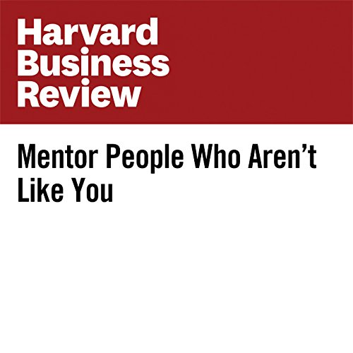 Mentor People Who Aren't Like You audiobook cover art