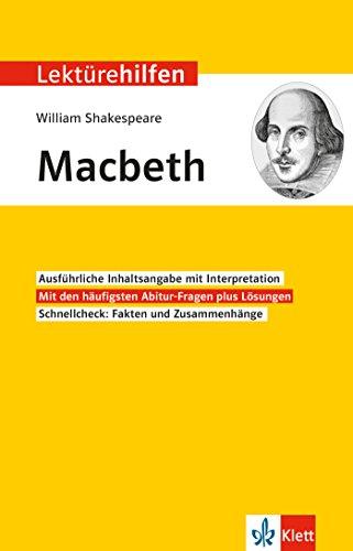Klett Lektürehilfen William Shakespeare, Macbeth: Interpretationshilfe für Oberstufe und Abitur in englischer Sprache