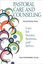 Pastoral Care and Counseling- An Introduction