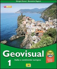 Geovisual. Ediz. verde plus. Per la Scuola media. Con espansione online. Italia e continente europeo (Vol. 1)