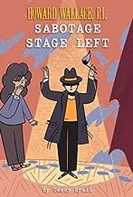 Sabotage Stage Left (Howard Wallace, P.I.  Book 3)