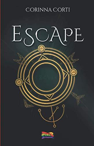 Escape: Volume 1 (Collana Over the Rainbow)